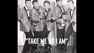 TAKE ME AS I AM ~ The Duprees  (1962)