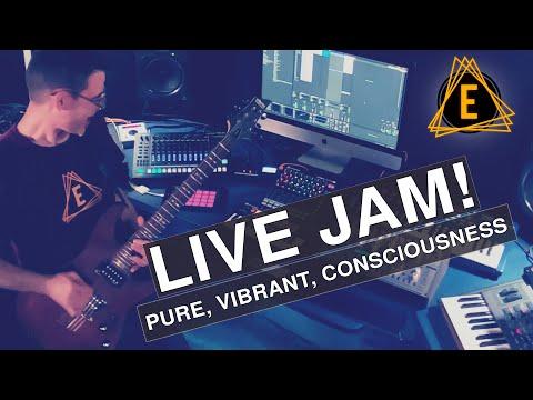 live-jam---pure,-vibrant,-consciousness!