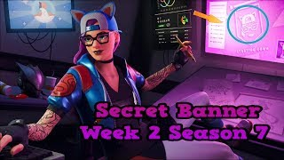 Secret Banner Week 2 Season 7-Fortnite (hidden banner Season 7 Week 2)