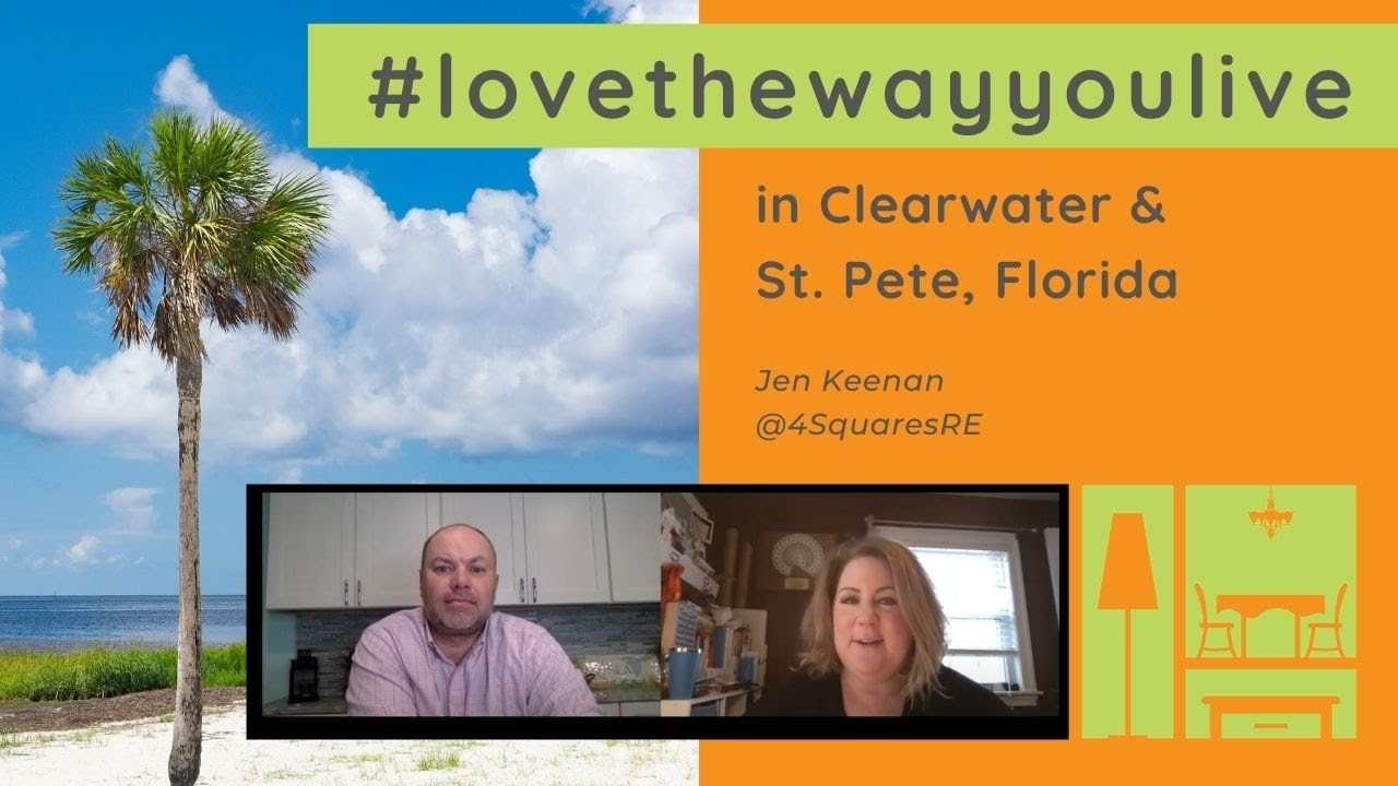 Love the Way You Live | In Clearwater & St Pete, FL