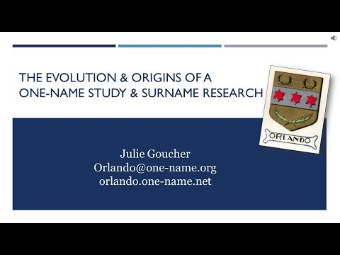 Evolution of a One-Name Study & Surname Research (Guild of One-Name Studies)