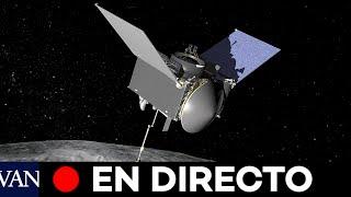 DIRECTO: La sonda espacial OSIRIS-REx de la NASA recoge muestras sobre un asteroide