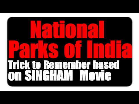 Trick to Remember National parks and Wildlife sanctuaries of India Based on Singham Movie-1