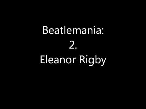 Beatlemania: 2. Eleanor Rigby