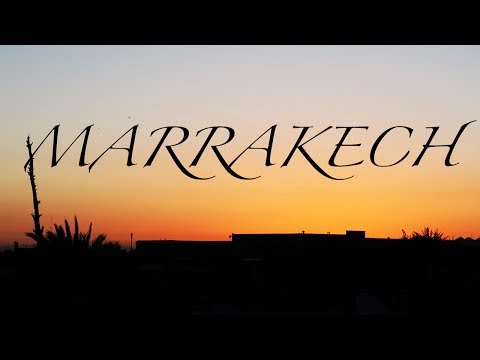 TRAVEL DIARY: MARRAKECH, MOROCCO