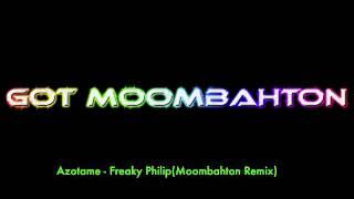 Azotame - Freaky Philip (Moombahton remix)