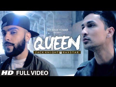 Raftaar Rapper : Queen-( Zack Knight, Raxstar )HD