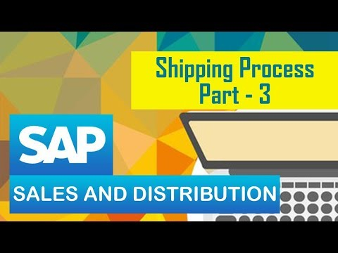 SAP SD | Shipping Process: Pick and Packing Process | Customization for Pick & Packing Process Steps