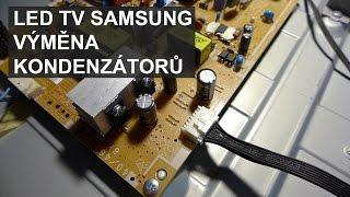 Oprava LED TV Samsung UE40EH5300 / výměna kondenzátorů
