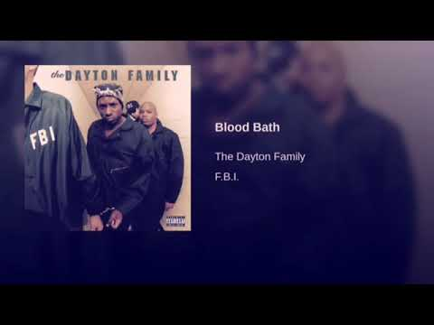 The Dayton Family - Blood Bath Slowed