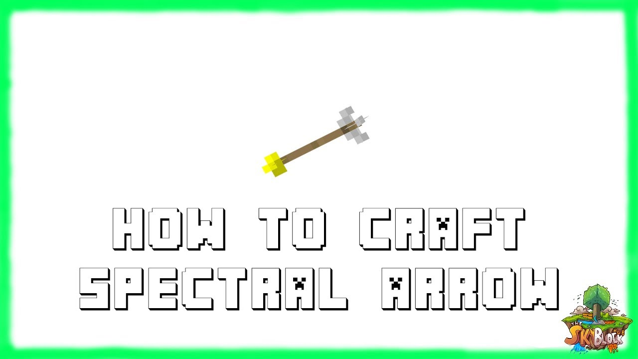 Minecraft 1.12: How to Craft Spectral Arrows! | Recipe ...