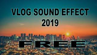 FREE VLOG SOUND EFFECT 2020
