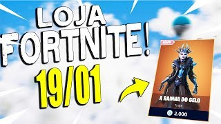 Fortnite-Today's shop 19/01 * NEW * SKIN the ICE QUEEN!