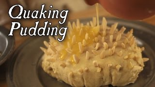 How to make a Quaking Pudding - Boiled Puddings Part 2 - 18th Century Cooking Series S2E3