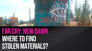 Far Cry New Dawn - Where to find stolen materials for Grace Armstrong?