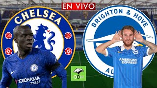 CHELSEA vs BRIGHTON EN VIVO 🔴- PREMIER LEAGUE