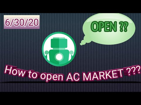 How to open AC MARKET (Problem)???