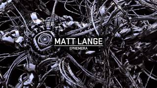 Matt Lange - Ephemera