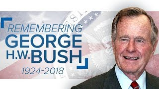 WATCH LIVE: Remembering George H. W. Bush