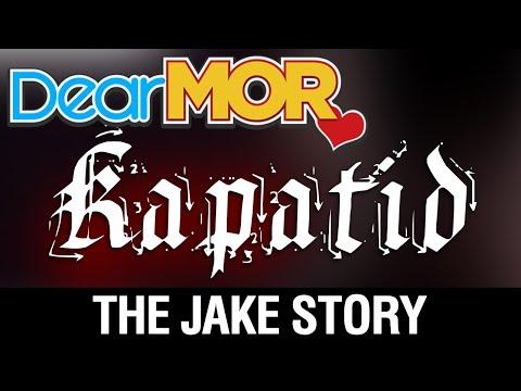 """Dear MOR: """"Kapatid"""" The Jake Story 08-05-17"""