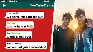 YOUTUBER reagieren auf das ENDE der LOCHIS! | YouTuber in einer WhatsApp Gruppe