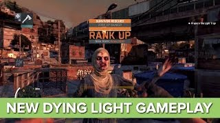 Dying Light - NEW Gameplay - Night time Gameplay Xbox One and PS4 Zombie Game