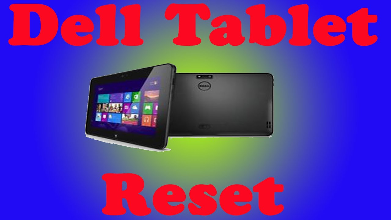 Dell Latitude 10e/ST2e Tablet Factory Reset (Clean Install Windows)