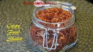 How to make crispy Fried Shallots/Hanh Phi