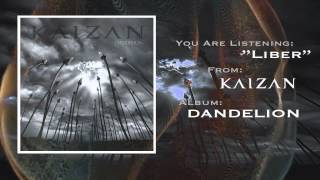 "KAIZAN ""LIBER"" [Full Stream]"