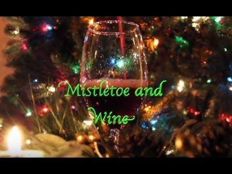 Mistletoe and Wine by Fr. V and Rico Monaco