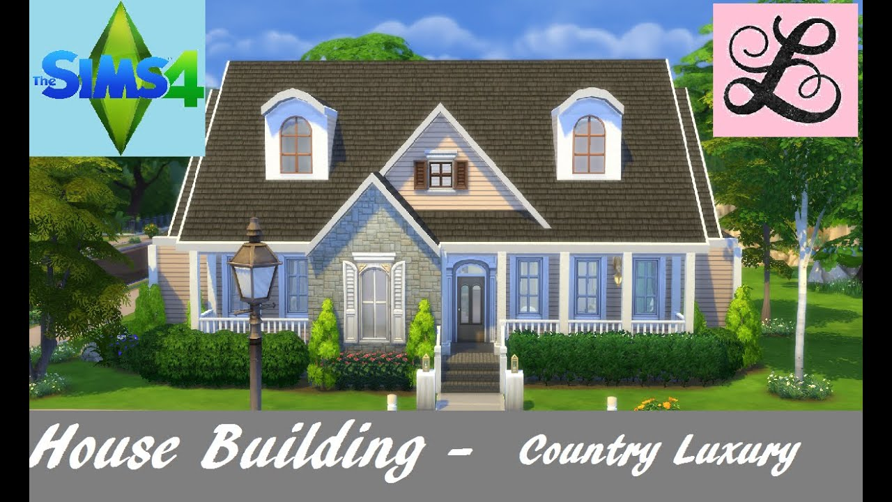 The sims 4 house building country luxury youtube for Country builder