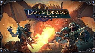 Dawn of the Dragons: Ascention