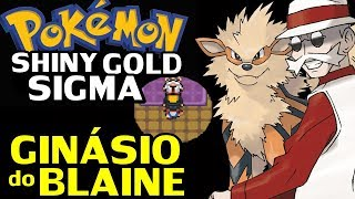 Pokémon Shiny Gold Sigma (Detonado - Parte 37) - Ginásio do Blaine!