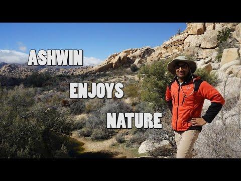 Ashwin Enjoys Nature Episode 10 - Joshua Tree National Park