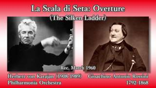 Rossini: La Scala di Seta Overture, Karajan & The Phil (1960) ロッシーニ 絹のはしご序曲 カラヤン