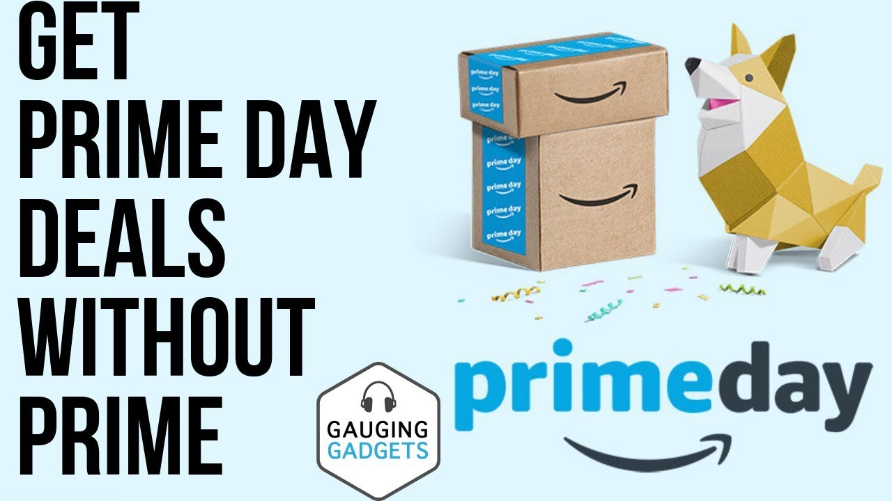 Get Prime Day Deals Without Amazon Prime