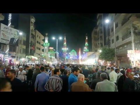 مليونا مُريد من مصر والعالم في الليلة الكبيرة لمولد السيد البدوي