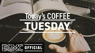 TUESDAY MUSIC: November Jazz & Sweet Bossa Nova - Morning Coffee Music for Start the Day