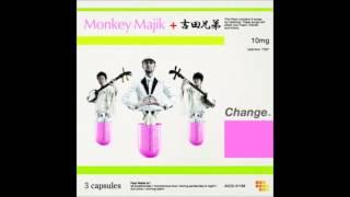 Monkey Majik + 吉田兄弟   Change