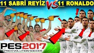 11 TANE SABRİ REYİZ vs 11 TANE RONALDO!