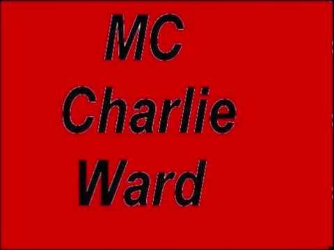 Mc Charlie Ward