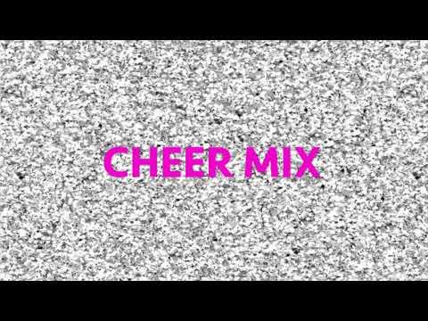 CHEER MIX 2017