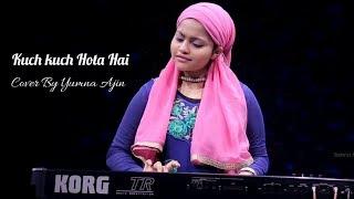 Kuch kuch Hota Hai Cover By Yumna Ajin Mp3 Song Download