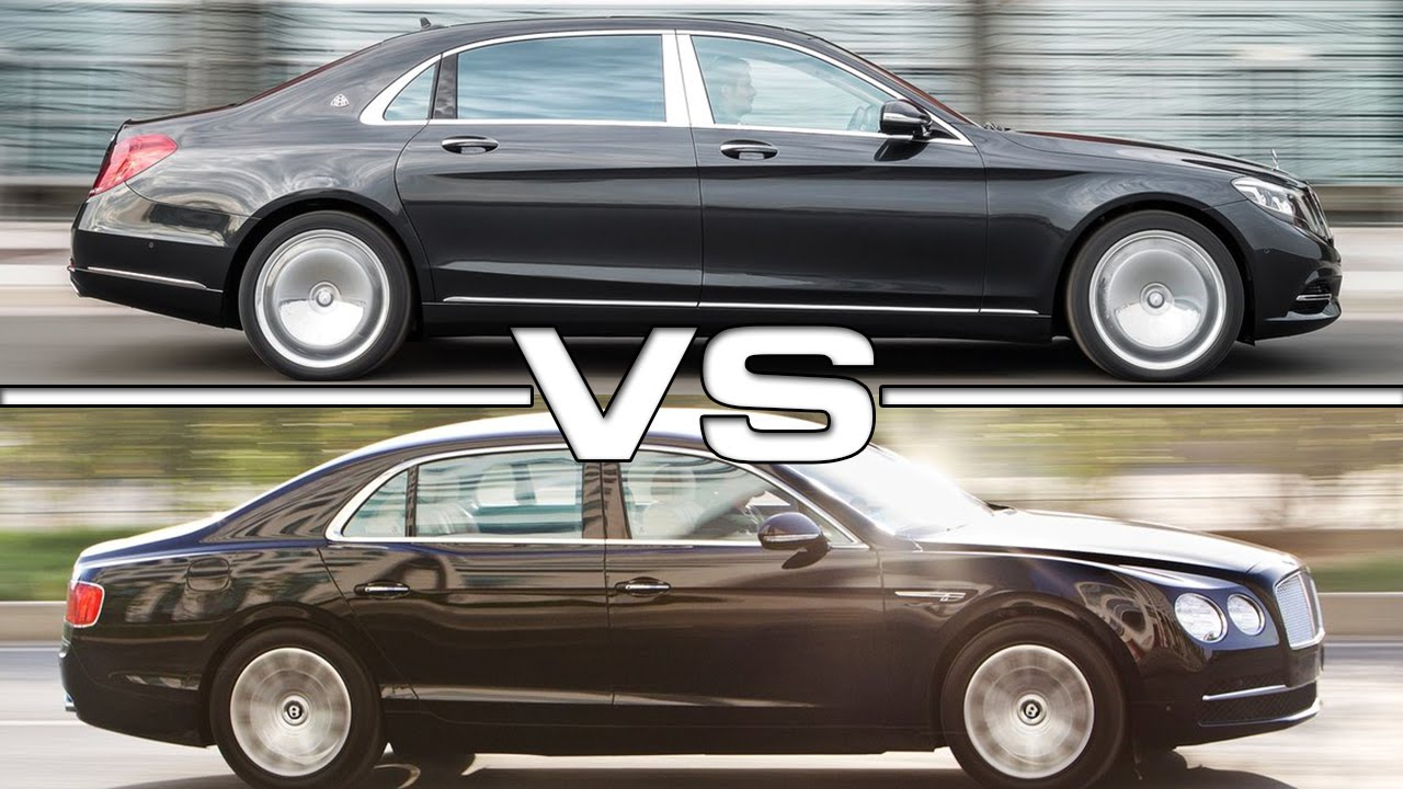 2016 Mercedes Maybach S600 vs 2016 Bentley Flying Spur  YouTube