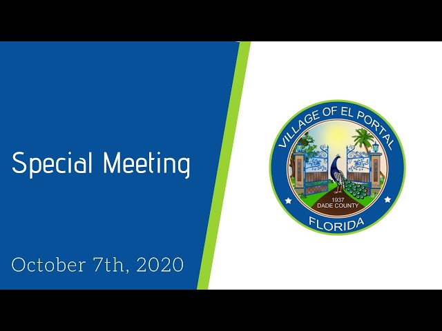Village of El Portal Special Meeting October 7, 2020