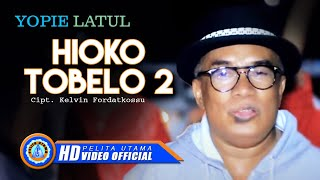 Gambar cover Hioko Tobelo 2 - Yopie Latul (Official Music Video)