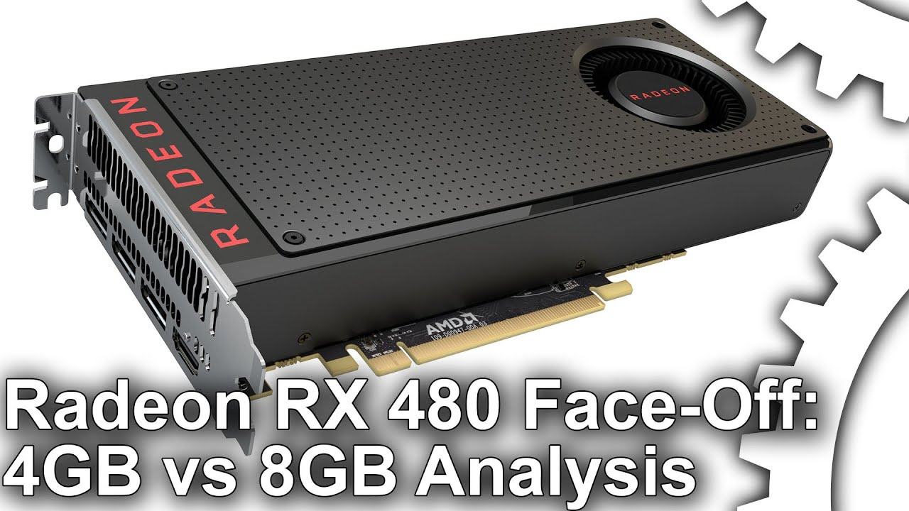 AMD Radeon RX 480 4GB vs 8GB review • Eurogamer net