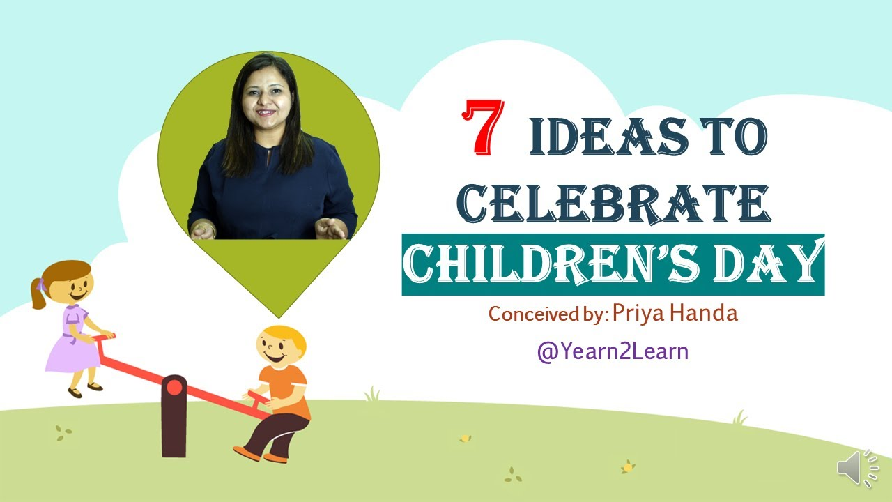 Download Ideas to celebrate Children's Day | How to celebrate Children's Day | Children's Day Activities