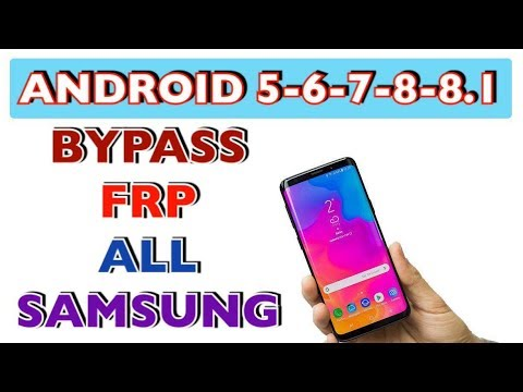 BYPASS FRP ALL SAMSUNG ANDROID 8.1 - 8 - 7 - 6 - 5 /  EXCLUSIVE ✔📲