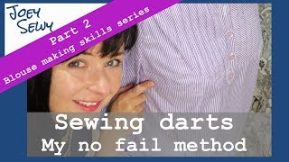 Sewing darts | My no fail method | Blouse and shirt making skills | Part 2